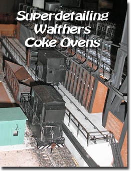 Superdetailing Walthers Coke Ovens